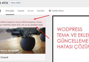 WordPress tema ve eklenti güncelleme hatası çözümü
